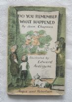 Do You Remember What Happened - Jean Chapman ill. Edward Ardizzone (1969) - vintage book